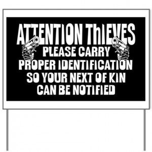attention_thieves_yard_sign-300x300-7811082